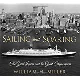 Sailing and Soaring: The Great Liners and the Great Skyscrapers