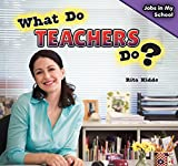 What Do Teachers Do? (Jobs in My School)
