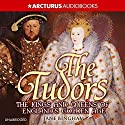 The Tudors: Kings and Queens of England's Golden Age Audiobook by Jane Bingham Narrated by Gabrielle Glaister