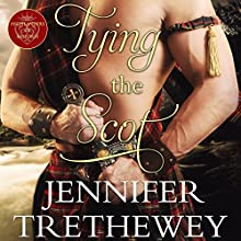 Tying the Scot Audiobook by Jennifer Trethewey Narrated by Ruth Urquhart