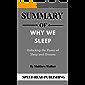 Summary OF Why We Sleep By Matthew Walker: Unlocking the Power of Sleep and Dreams