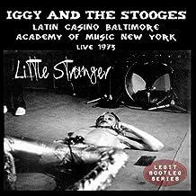 Little Stranger: Latin Casino Baltimore, Academy of Music New York, Live 1973