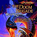 The Doom Brigade: Dragonlance: Kang's Regiment, Book 1 Audiobook by Margaret Weis, Don Perrin Narrated by Nick Sullivan