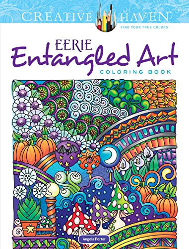 Creative Haven Eerie Entangled Art Coloring Book (Adult Coloring) -