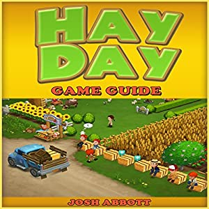 Hay Day Game Guide Audiobook