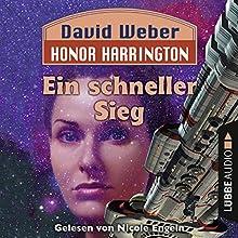 Ein schneller Sieg (Honor Harrington 3) Hörbuch von David Weber Gesprochen von: Nicole Engeln