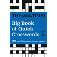 The Times Big Book of Quick Crosswords Book 5: 300 World-Famous Crossword Puzzles