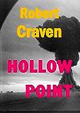 Hollow Point (The wartime adventures of Eva Molenaar Book 4)