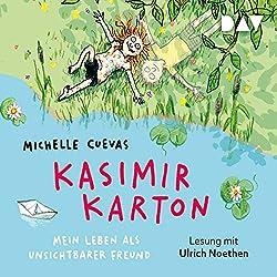 Kasimir Karton: Mein Leben als unsichtbarer Freund