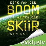 Patronat (Die Welten der Skiir 3)   Dirk van den Boom