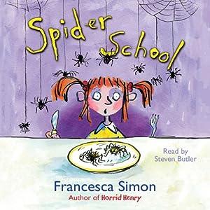 Spider School Audiobook