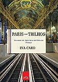 capa de Paris Sobre Trilhos