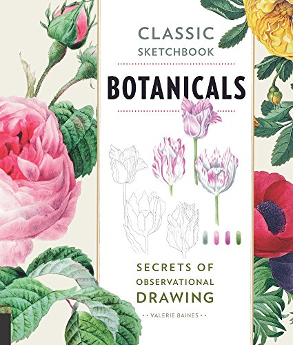 Classic Sketchbook: Botanicals:Secrets of Observational Drawing ()