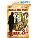Squirrel Bait (Chip's Dollar Dreadfuls Book 1)