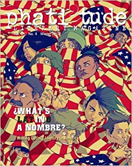 phati'tude Literary Magazine: WHAT'S IN A NOMBRE? Writing Latin