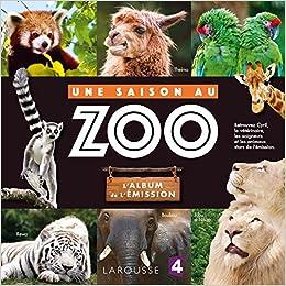 Une saison au Zoo, lAlbum de lémission