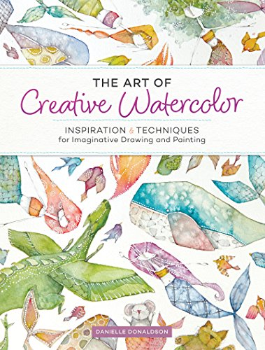 The Art of Creative Watercolor Book by North Light Books