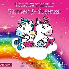 Erstes abgefahrenes glitzerstarkes Hörspiel (Einhorst & Pegatussi 1) Hörspiel von Kai Schwind Gesprochen von: Mirja Boes, Martin Klempnow