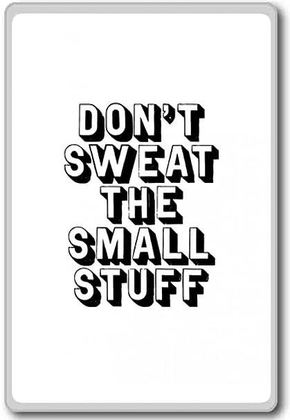 Amazon.com: Don\'t Sweat The Small Stuff - motivational ...