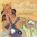 Bye, Bye, Motabhai! (Humpback Tales) (Volume 1)
