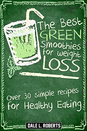 Best Green Smoothies Weight Loss ebook