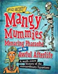 Awfully Ancient: Mangy Mummies, Menac...