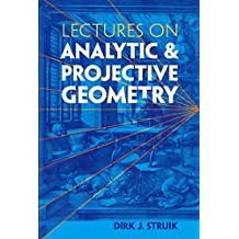 Lectures on Analytic and Projective Geometry (Dover Books on Mathematics)