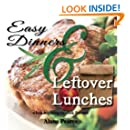 Easy Dinners and Leftover Lunches: when learning to cook for one