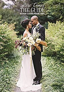 Here Comes The Guide Northern California Wedding Venues