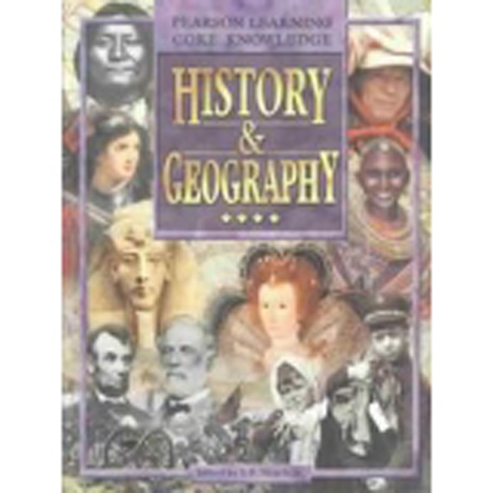 WORLD HISTORY AND GEOGRAPHY, PUPIL EDITION, GRADE 4 (Pearson Learning Core Knowledge)