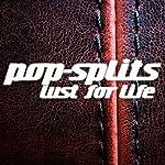 Lust for Life (Pop-Splits) 21 Geschichten zu Sex, Drugs & Rock'n Roll |  N.N.