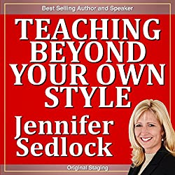 Teaching Beyond Your Own Style