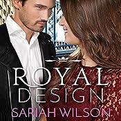 Royal Design: A Royals of Monterra Novella | Sariah Wilson