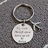 Fly Safe Key Chain with Airplane, Always Come Home to Me, Handstamp, Pilot Gift, Captain Be Safe Gift
