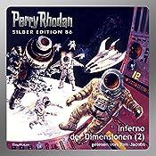 Inferno der Dimensionen - Teil 2 (Perry Rhodan Silber Edition 86) | Kurt Mahr, William Voltz, Harvey Patton