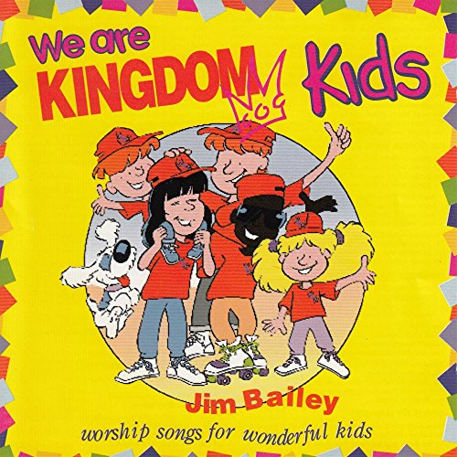 We The Kingdom: We Are Kingdom Kids [Worship Songs For Wonderful Kids] By