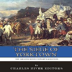 The Siege of Yorktown