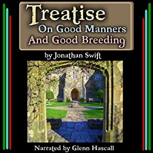 Treatise On Good Manners And Good Breeding Audiobook