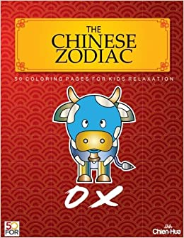 The Chinese Zodiac Ox 50 Coloring Pages For Kids Relaxation: Chien