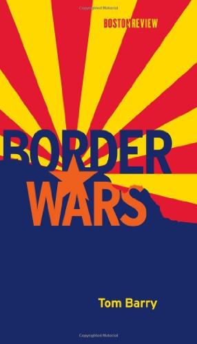 Border Wars (Boston Review Books)