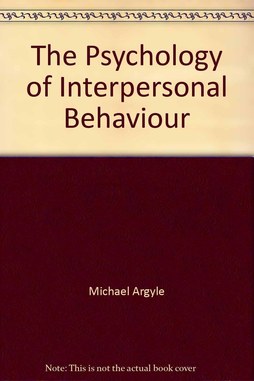 The Psychology of Interpersonal Behaviour: Amazon co uk: Michael