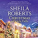 Christmas in Icicle Falls Audiobook by Sheila Roberts Narrated by Amy McFadden