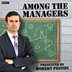 Among the Managers | Robert Peston