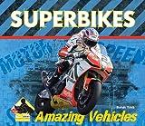 Superbikes (Amazing Vehicles Set 2)