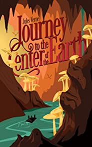 Journey To The Centre Of The Earth (English Edition)
