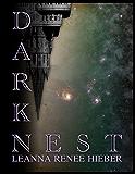 Dark Nest (The Dark Nest Chronicles Book 1)