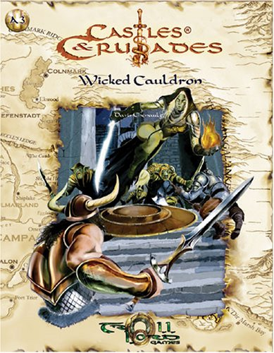 Wicked Cauldron (Castles & Crusades, No. A3) ebook