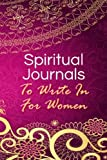 Spiritual Journals To Write In For Women: Blank Prayer Journal, 6 x 9, 108 Lined Pages