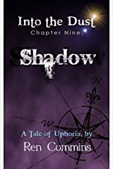 Shadow (Into the Dust Book 9) Kindle Edition