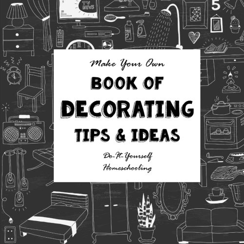 Download make your own book of decorating tips and ideas do it download make your own book of decorating tips and ideas do it yourself notebooks for creative people book pdf audio idpclcusk solutioingenieria
